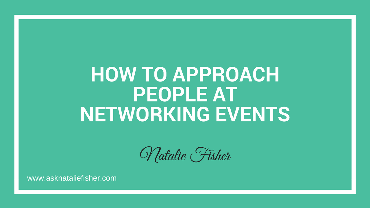 How To Approach People At Networking Events