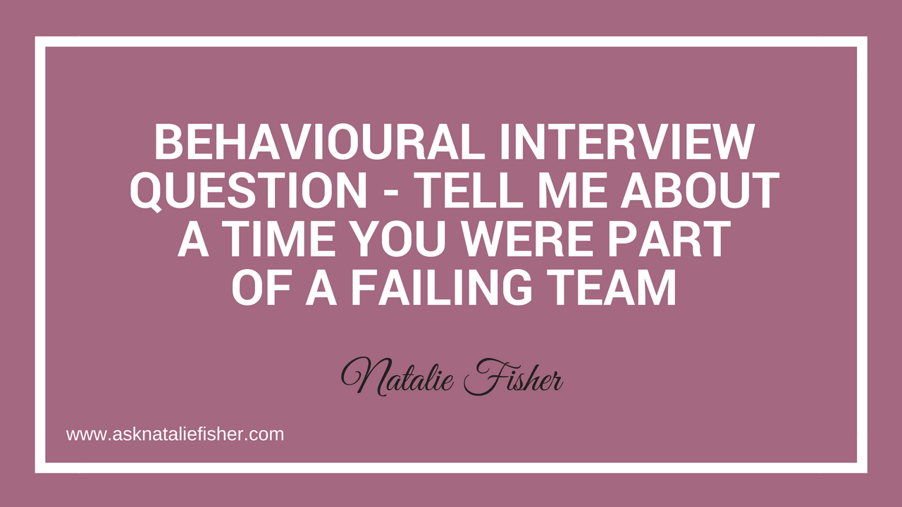 Tell Me About A Time You Were Part Of A Failing Team