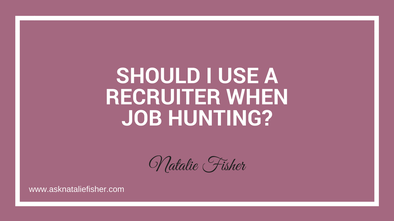 Should I Use A Recruiter When Job Hunting?
