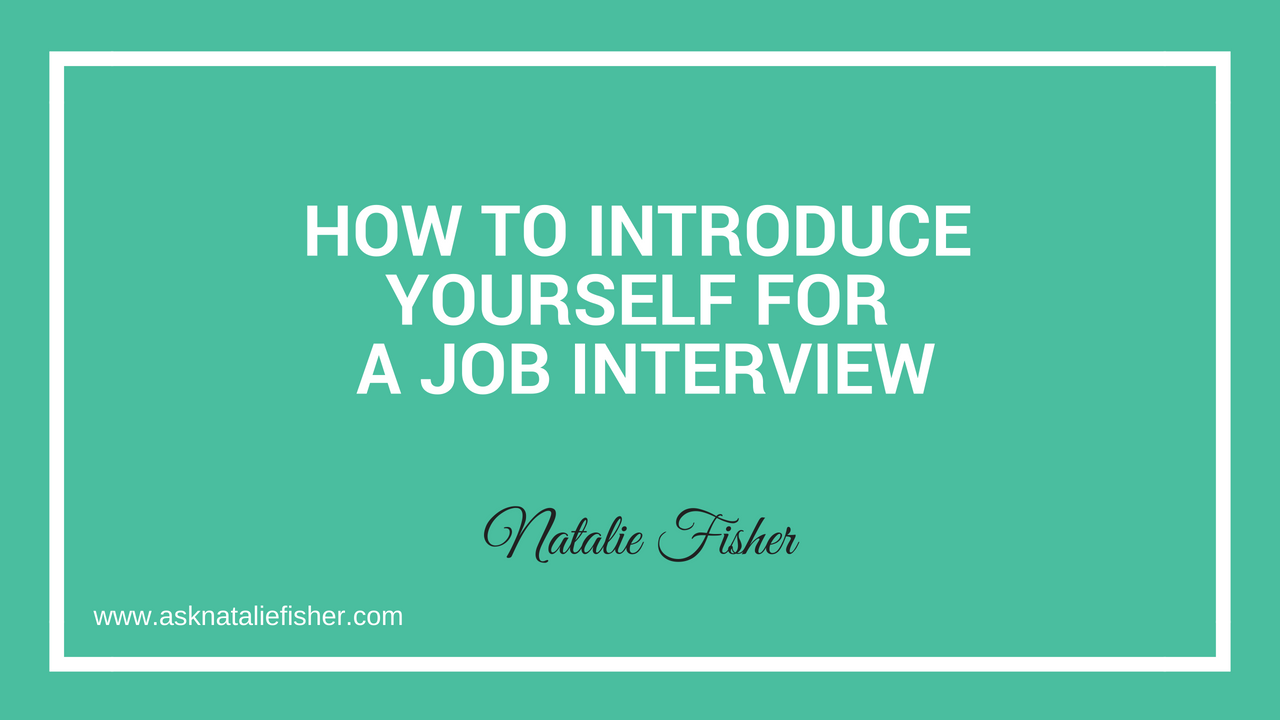 How To Introduce Yourself For a Job Interview