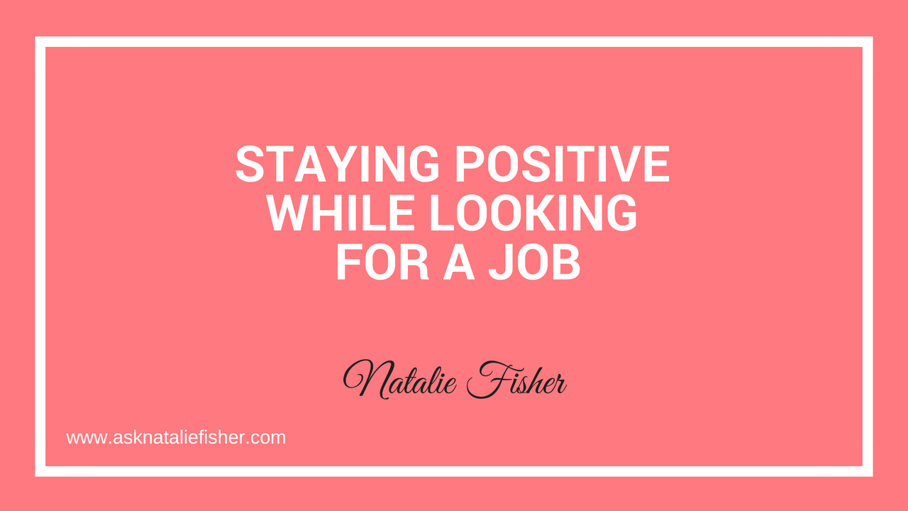 Staying Positive While Looking For a Job