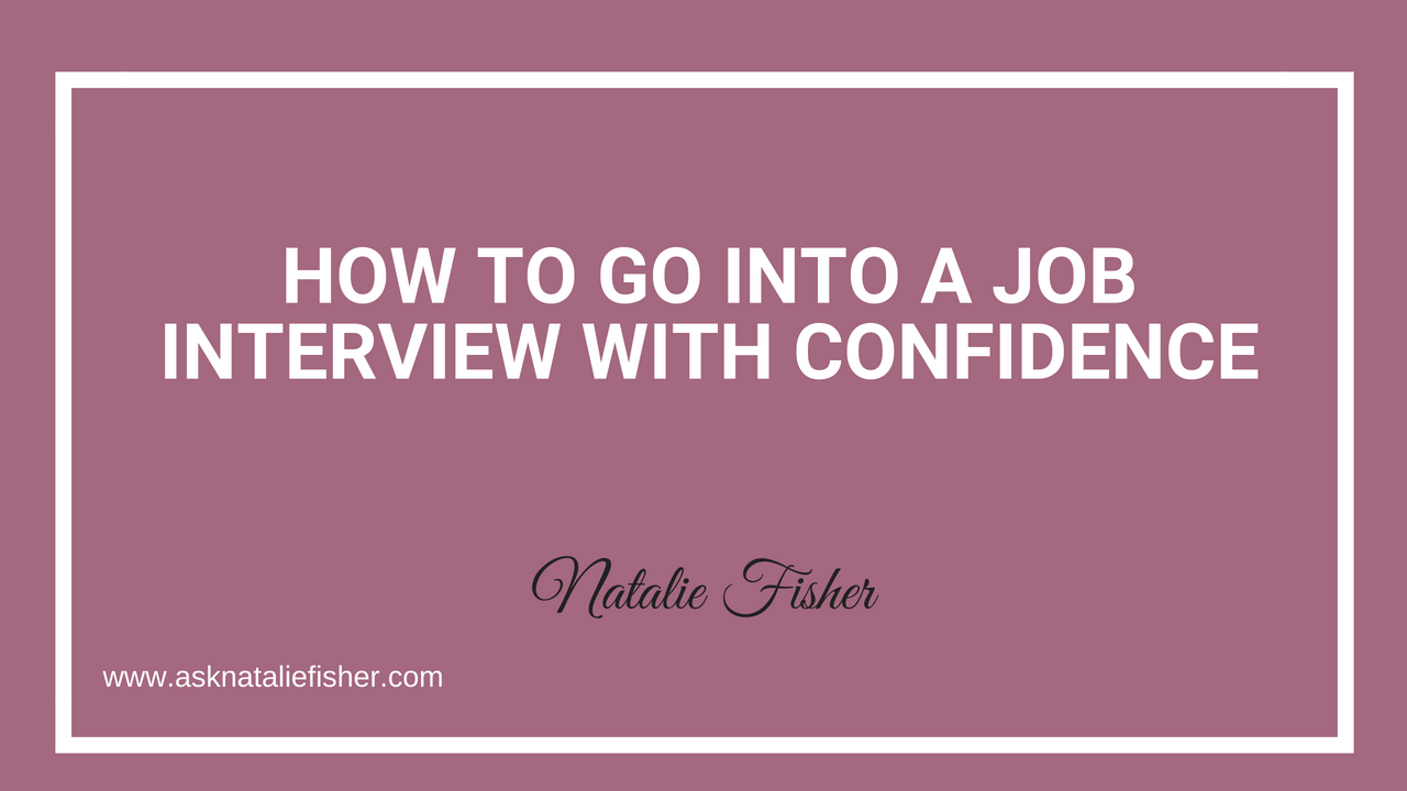 How To Go Into A Job Interview With Confidence