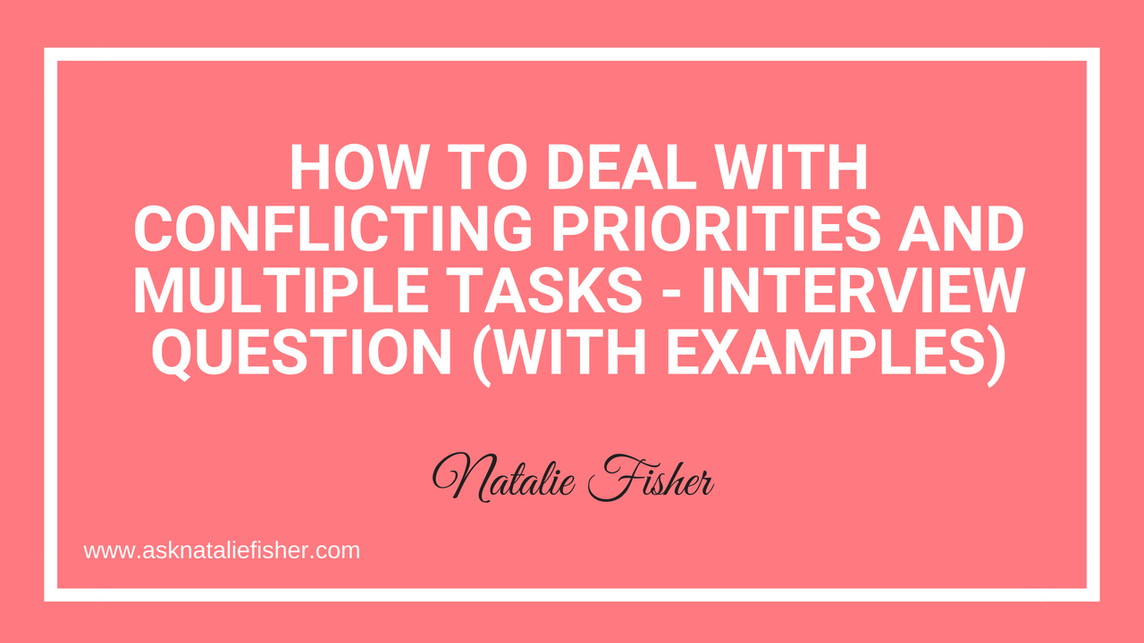 How To Deal With Conflicting Priorities and Multiple Tasks