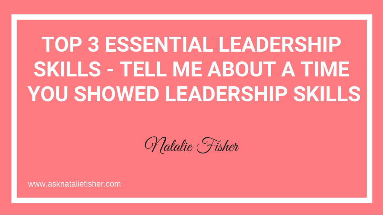Tell Me About A Time You Showed Leadership Skills