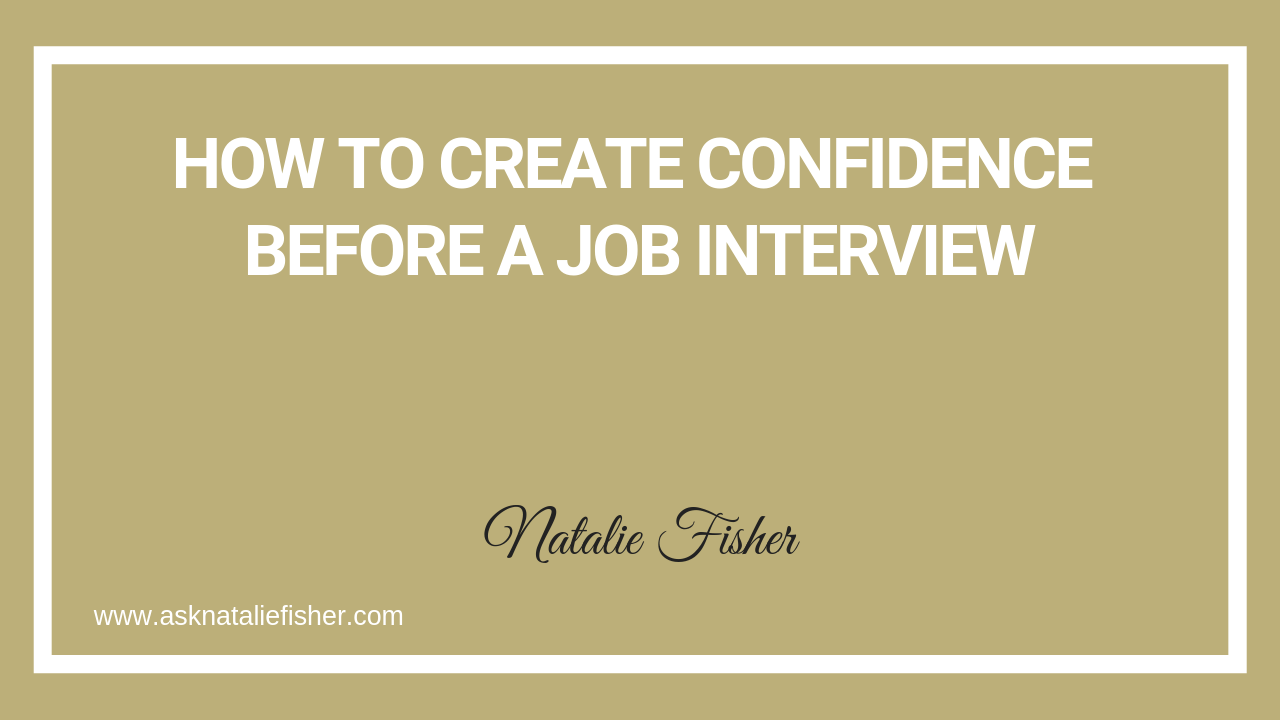 How To Create Confidence Before a Job Interview