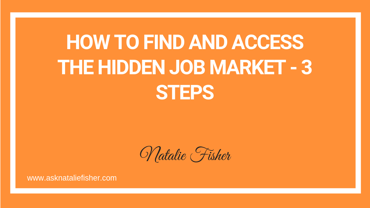 How To Find And Access The Hidden Job Market - 3 STEPS