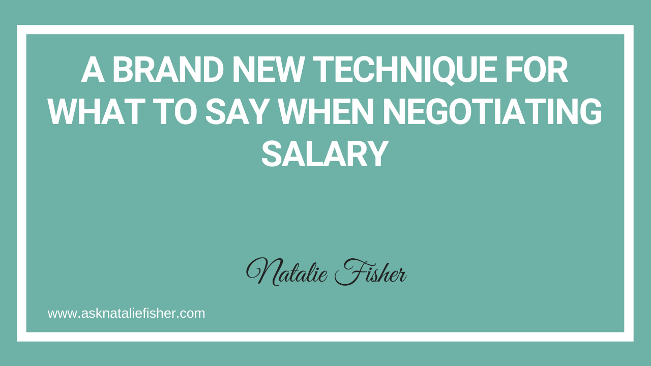 A Brand New Technique For What To Say When Negotiating Salary