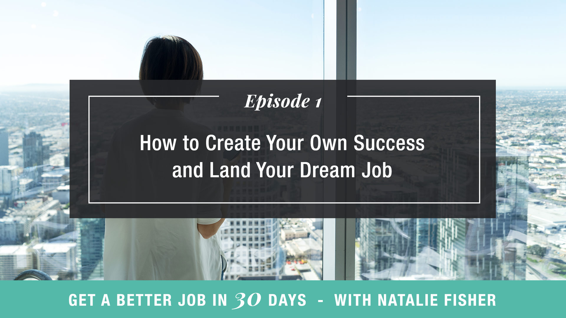 How to Create Your Own Success and Land Your Dream Job