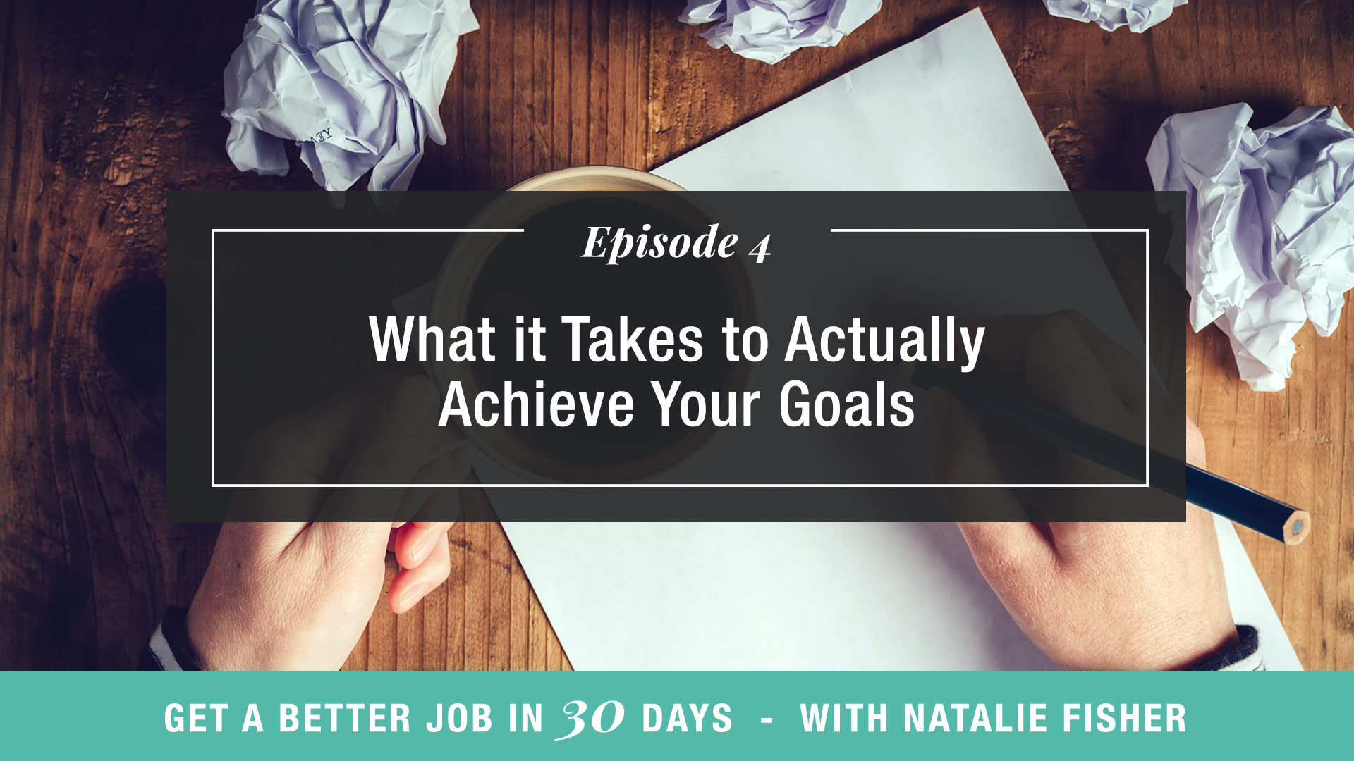 What it Takes to Actually Achieve Your Goals