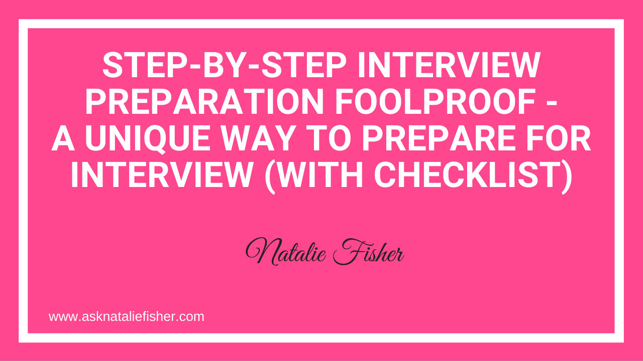 STEP-BY-STEP Interview Preparation Foolproof - A Unique Way To Prepare For Interview (With Checklist)