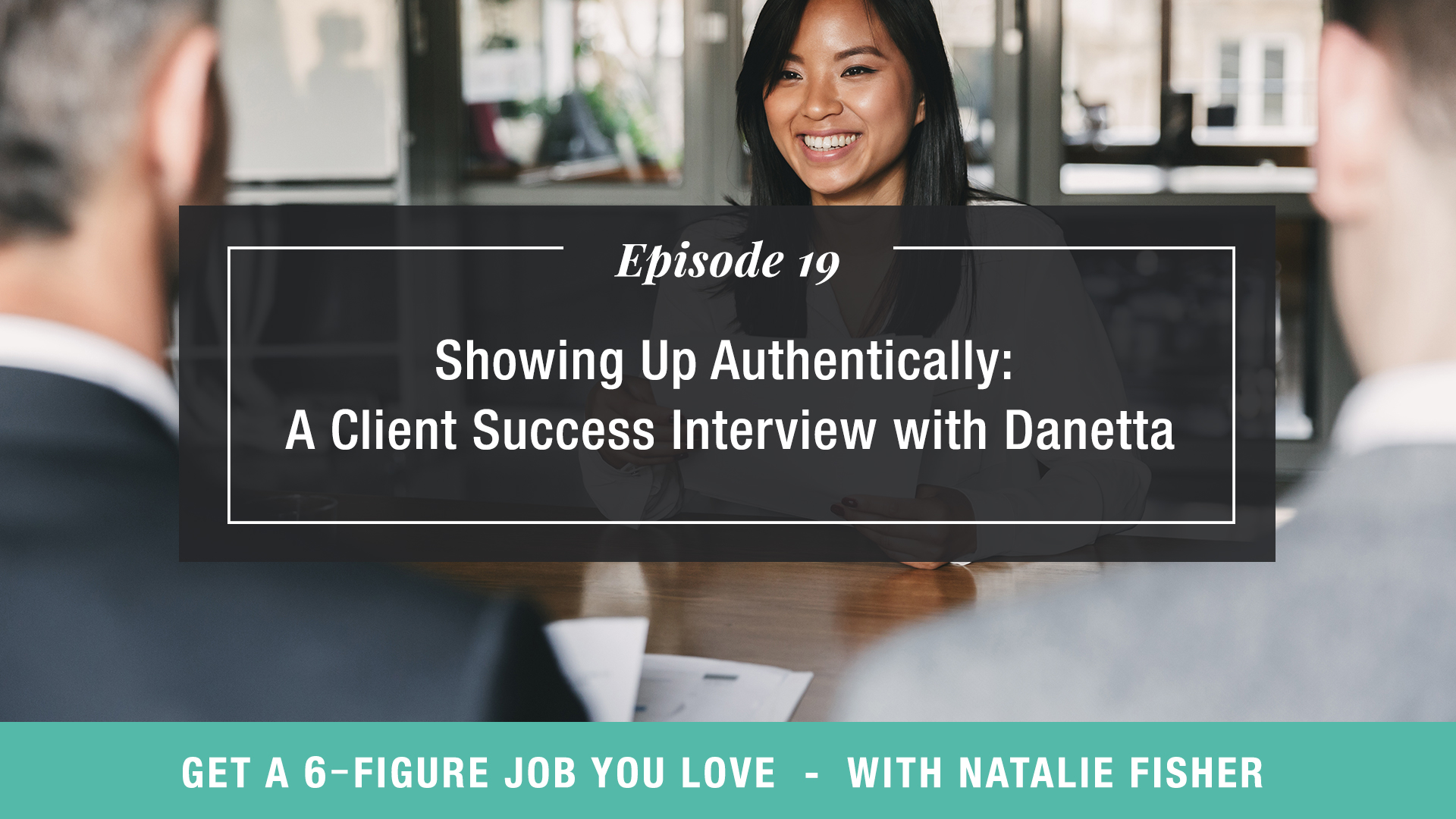 Showing Up Authentically: A Client Success Interview with Danetta