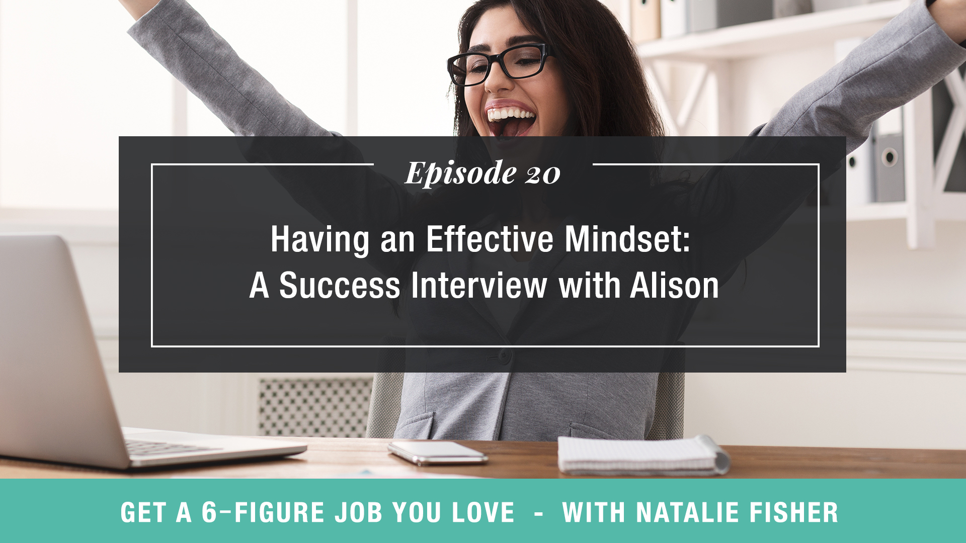 Having an Effective Mindset: A Success Interview with Alison