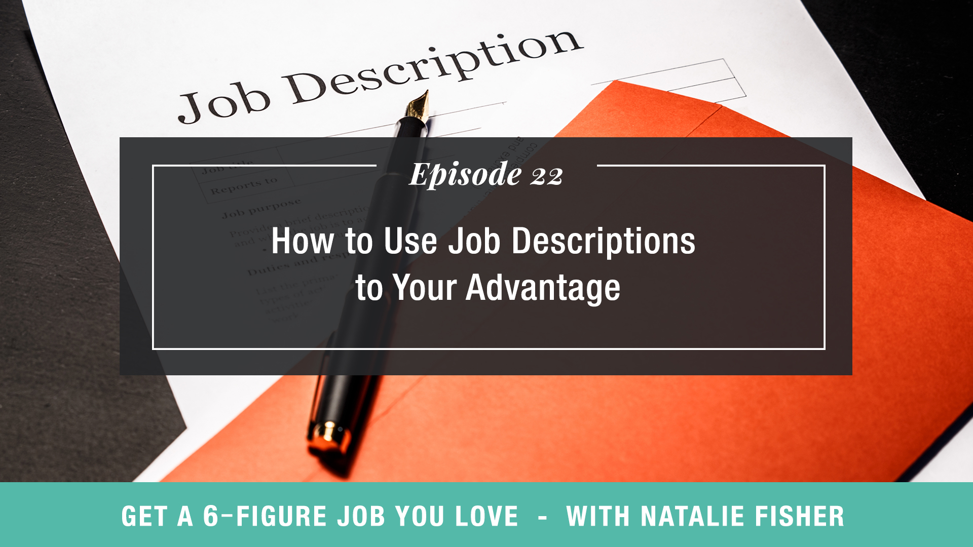 How to Use Job Descriptions to Your Advantage