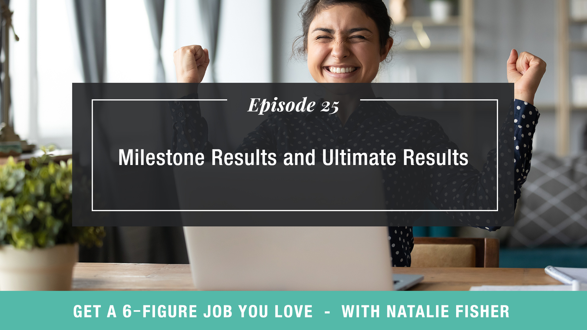 Milestone Results and Ultimate Results