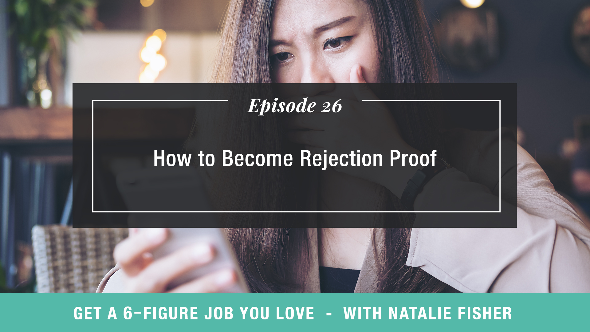 How to Become Rejection Proof